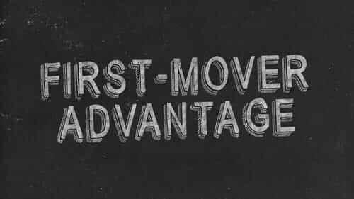 First-Mover Advantage Black Image